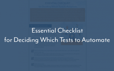 Checklist: Deciding which Tests to Automate
